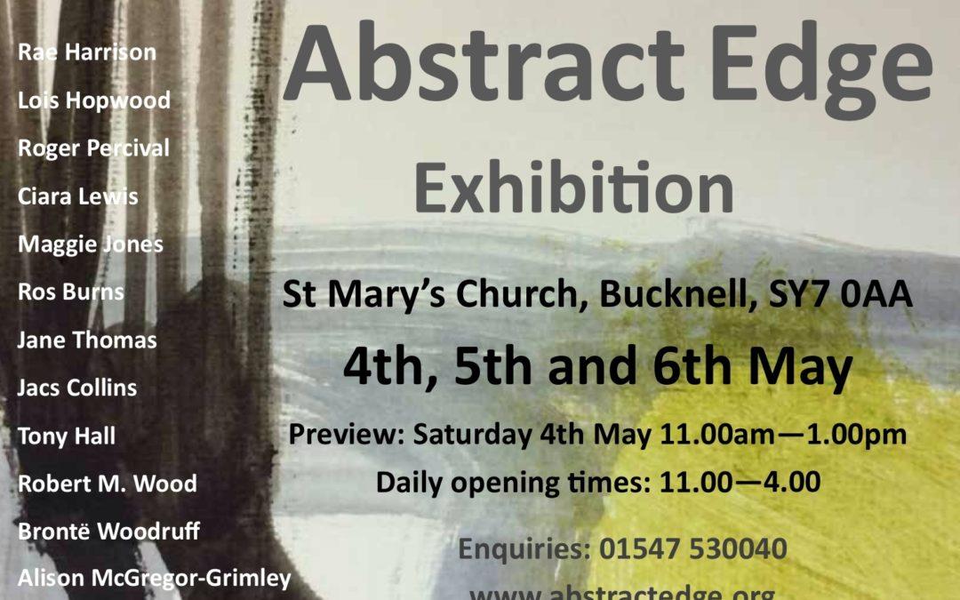 Abstract Edge Exhibiton Bucknell Church May 4th,5th,6th